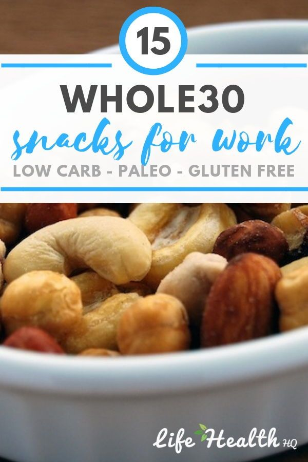 15 Whole30 Snacks for Work: Scrumptious Snacks For Your 9-5! images