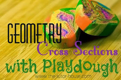 Geometry Cross Sections with Play Doughby The Tutor House