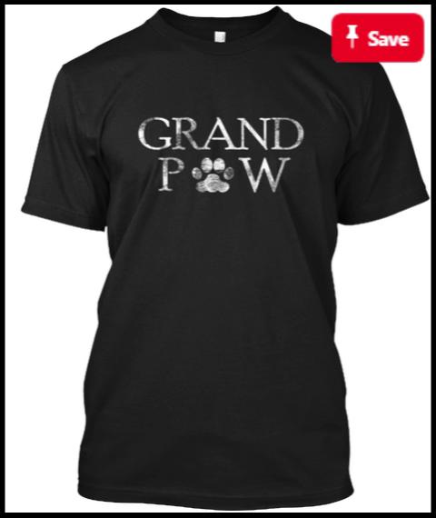 Grand Paw t-shirt Funny Dog Shirt