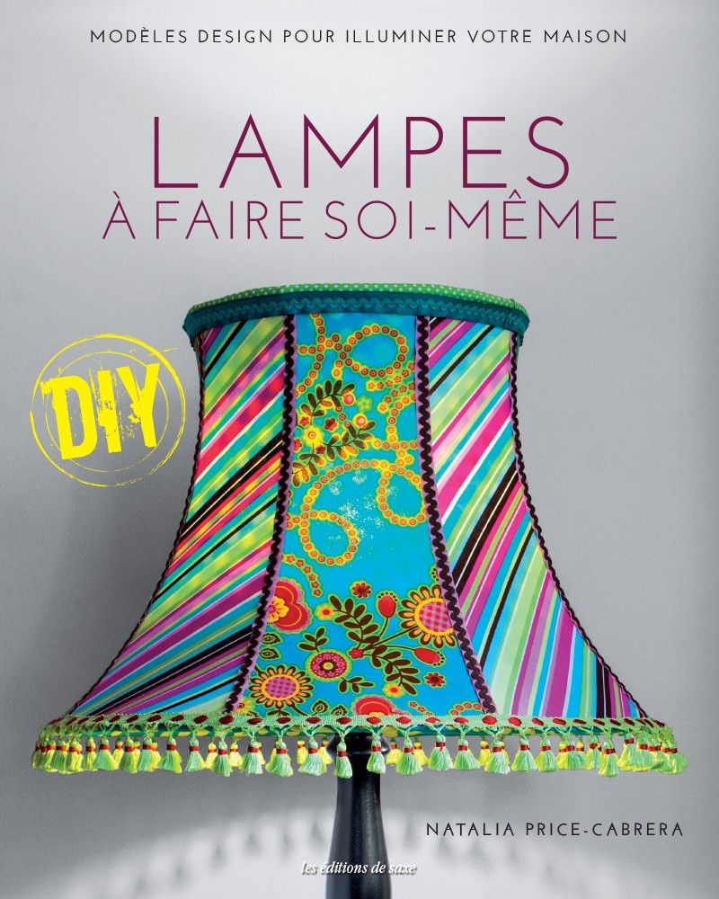 lampes faire soi m me brico handmade lampshades. Black Bedroom Furniture Sets. Home Design Ideas