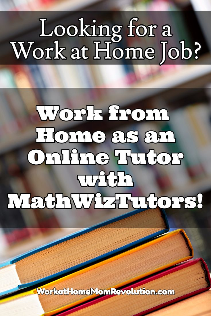 Work At Home Online Tutor Jobs With Mathwiztutors Work From Home