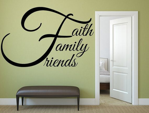 Faith Family Friends Vinyl Wall Decal, Faith Family Friends Wall Art ...