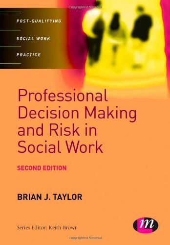 Professional Decision Making and Risk in Social Work (Post - social work assessment form