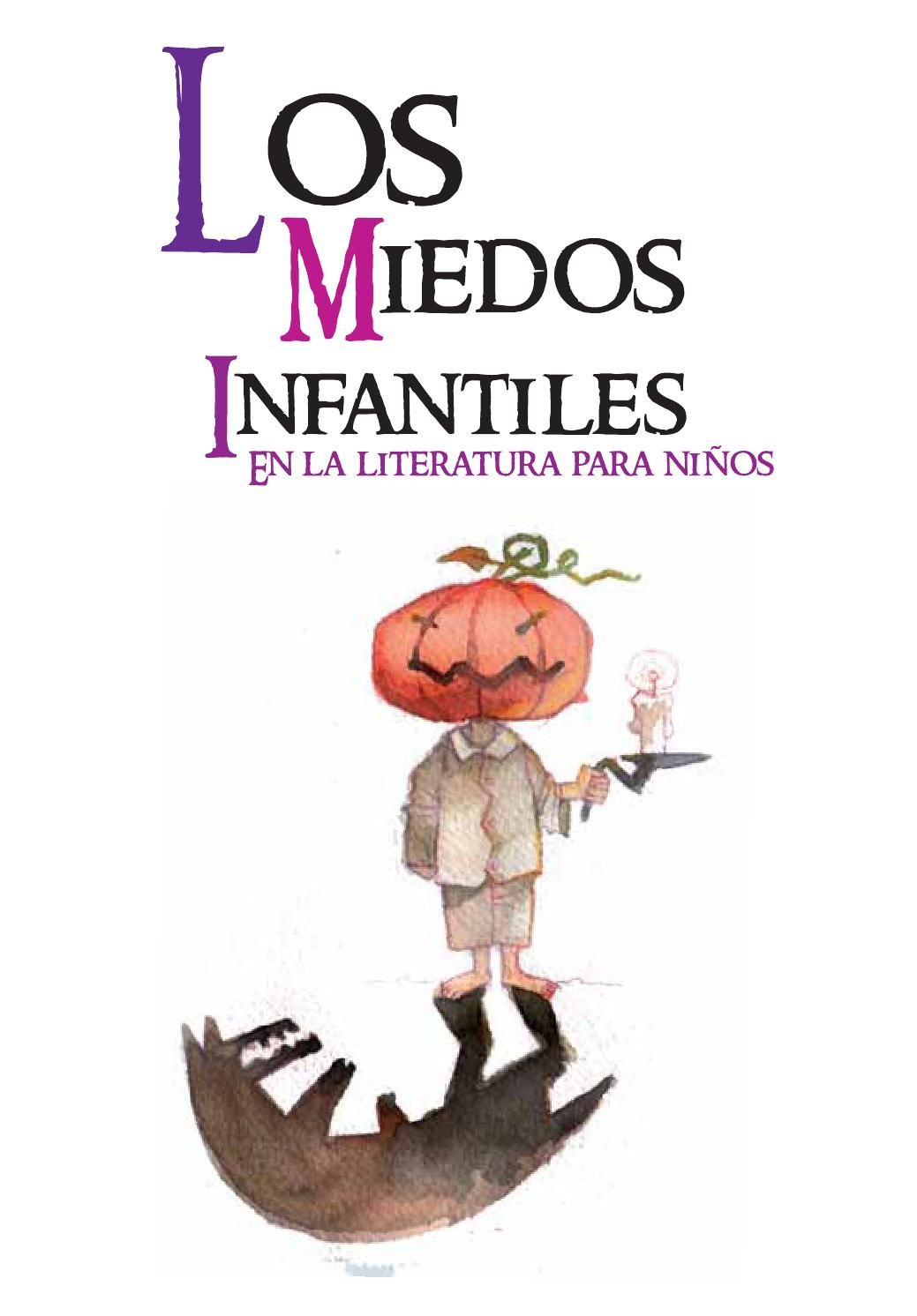 Miedos Infantiles Literatura Para Niños Psicologia Infantil La Literatura Infantil