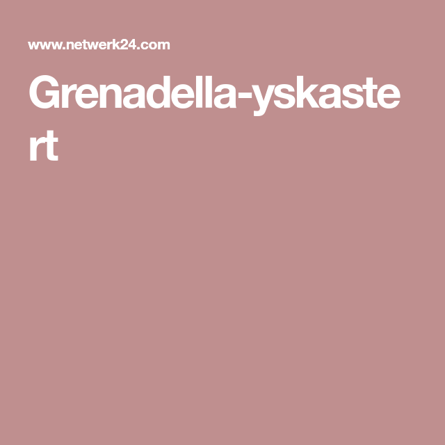 Grenadella-yskastert