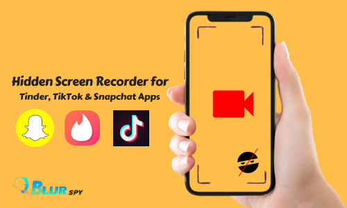 Hidden Screen Recorder For Tinder Tiktok Snapchat Apps App Snapchat Spy Instant Messaging