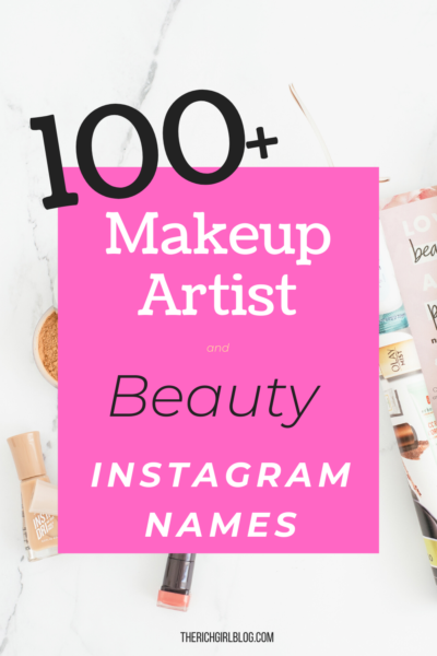100 Of The Best Makeup Artist And Beauty Instagram Names In 2020 Makeup Business Names Instagram Names Beauty Blog Name Ideas