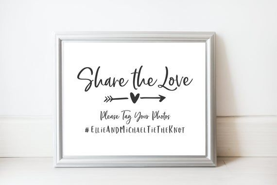 Share the Love Hashtag Sign – Wedding Hashtag Printable Sign – Hashtag Wedding Sign – Tag Your Photo