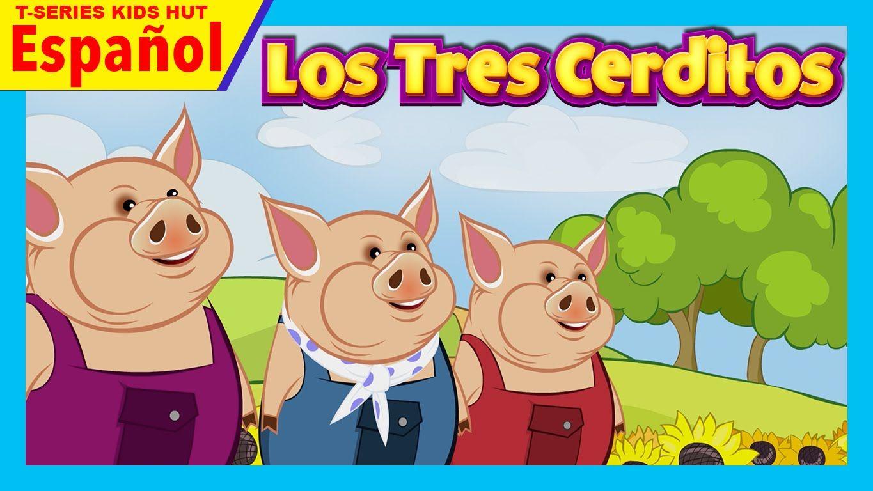 Los tres Cerditos (Español) | LOS 3 CERDITOS Y LOS TRES LOBITOS ...