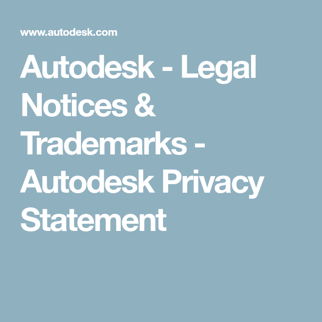 Autodesk  Legal Notices  Trademarks  Autodesk Privacy Statement