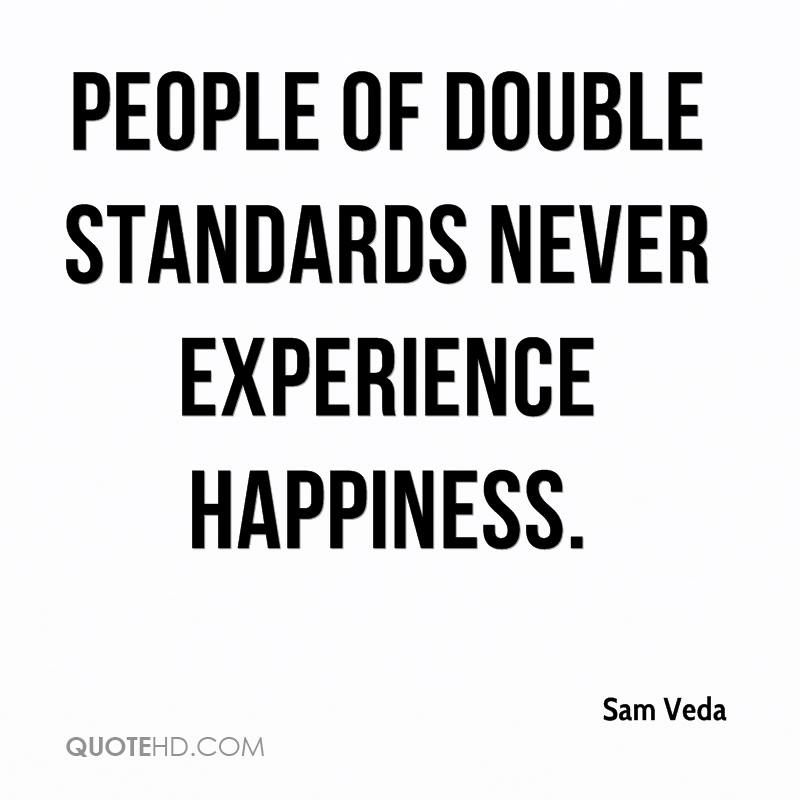 Double Standard Quotes QuotesGram