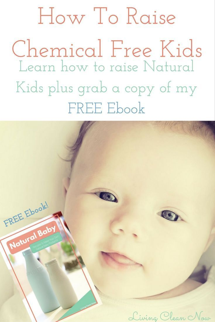 How to raise chemical free kids raising child and natural kids how to raise chemical free kids living clean now fandeluxe Images