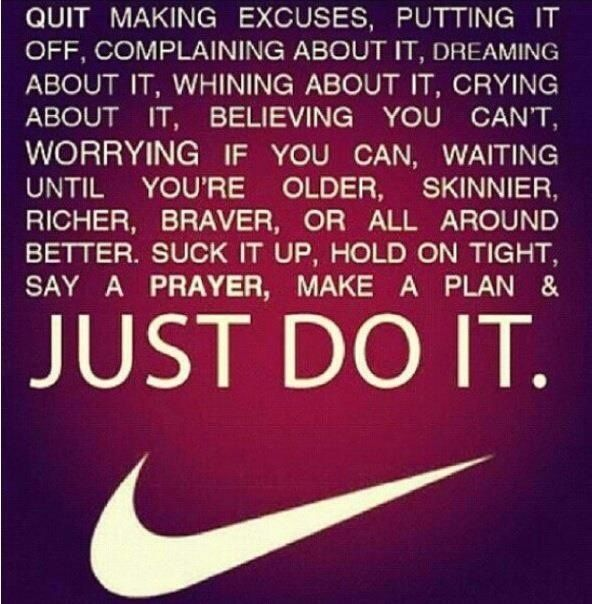 making excuses no excuses excuses quotes nike quotes sport quotes nike .