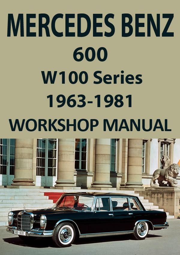 mercedes benz w100 series 600 1963 1981 workshop manual benz rh pinterest com Mercedes-Benz W112 Mercedes-Benz W112