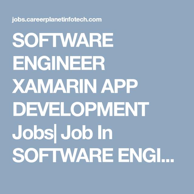 software engineer xamarin app development jobs job in software