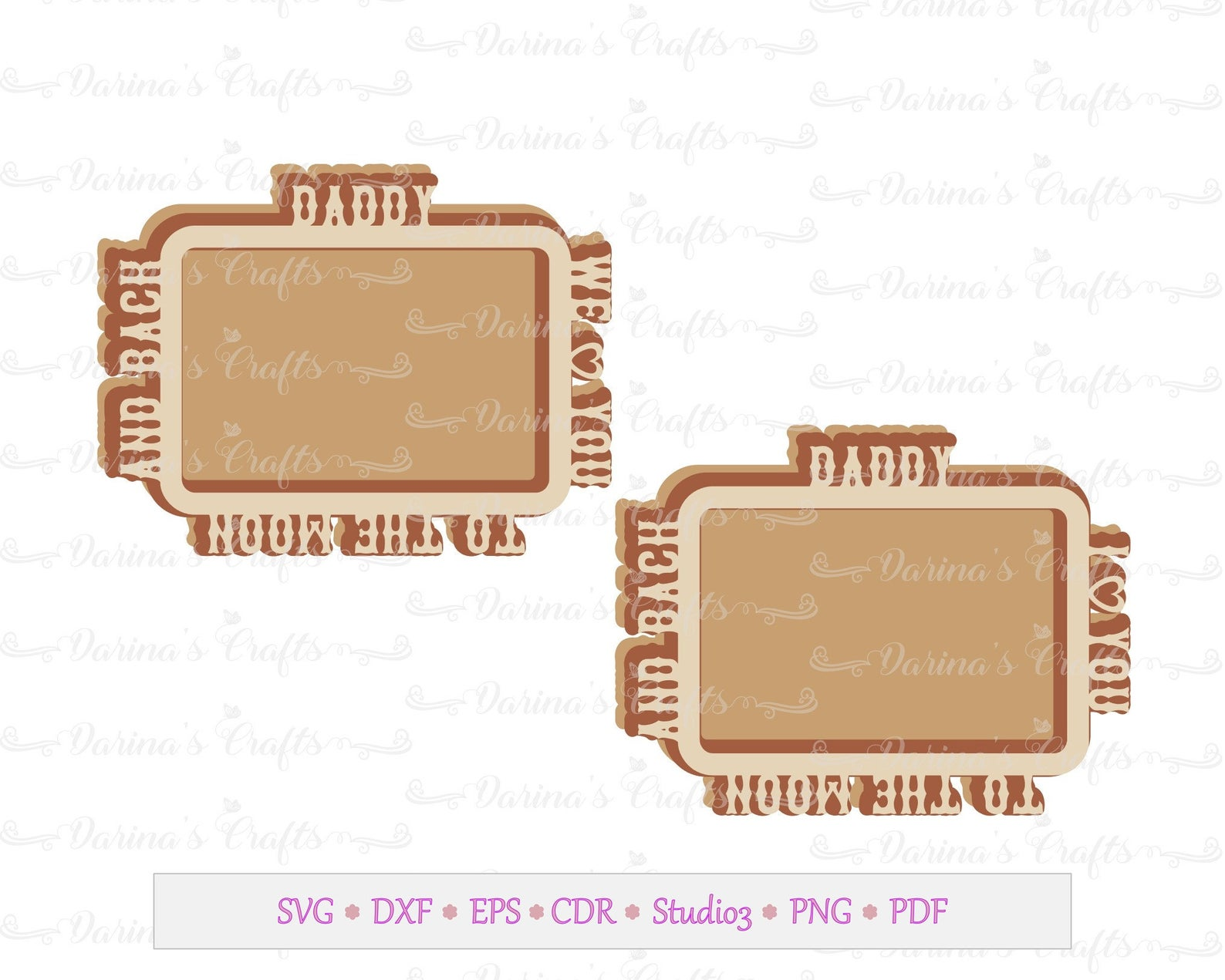 Father S Day Frame Svg Kits Daddy I We Love You To The Moon Abd Back Frame Templates Fathersday Fath Fathers Day Frames Frame Template Daddy I Love You
