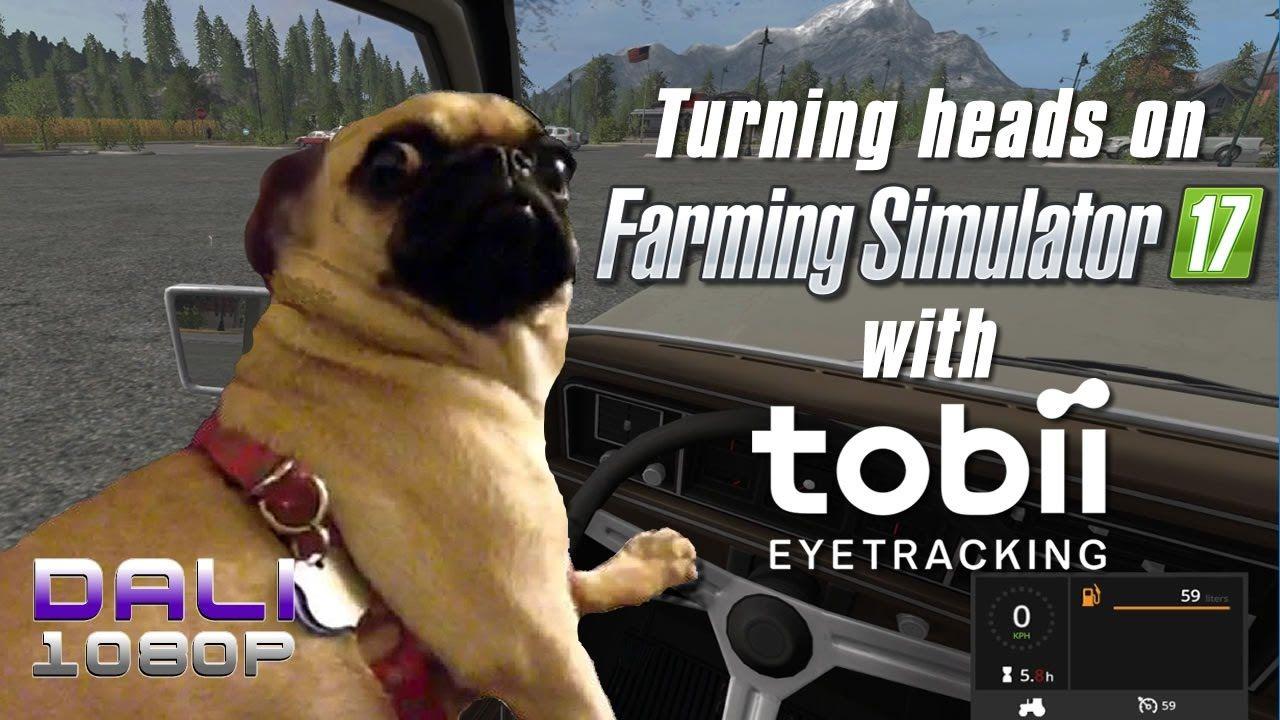Farming Simulator 17 with Tobii Eye Tracker 4C Tobii has