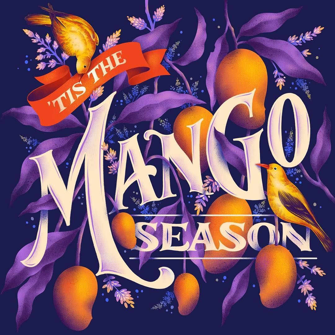 That time of the year when it rain mangoes. Also because