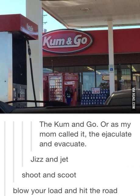 Kum & Go | Funny stuff | Funny tumblr posts, Tumblr funny ...