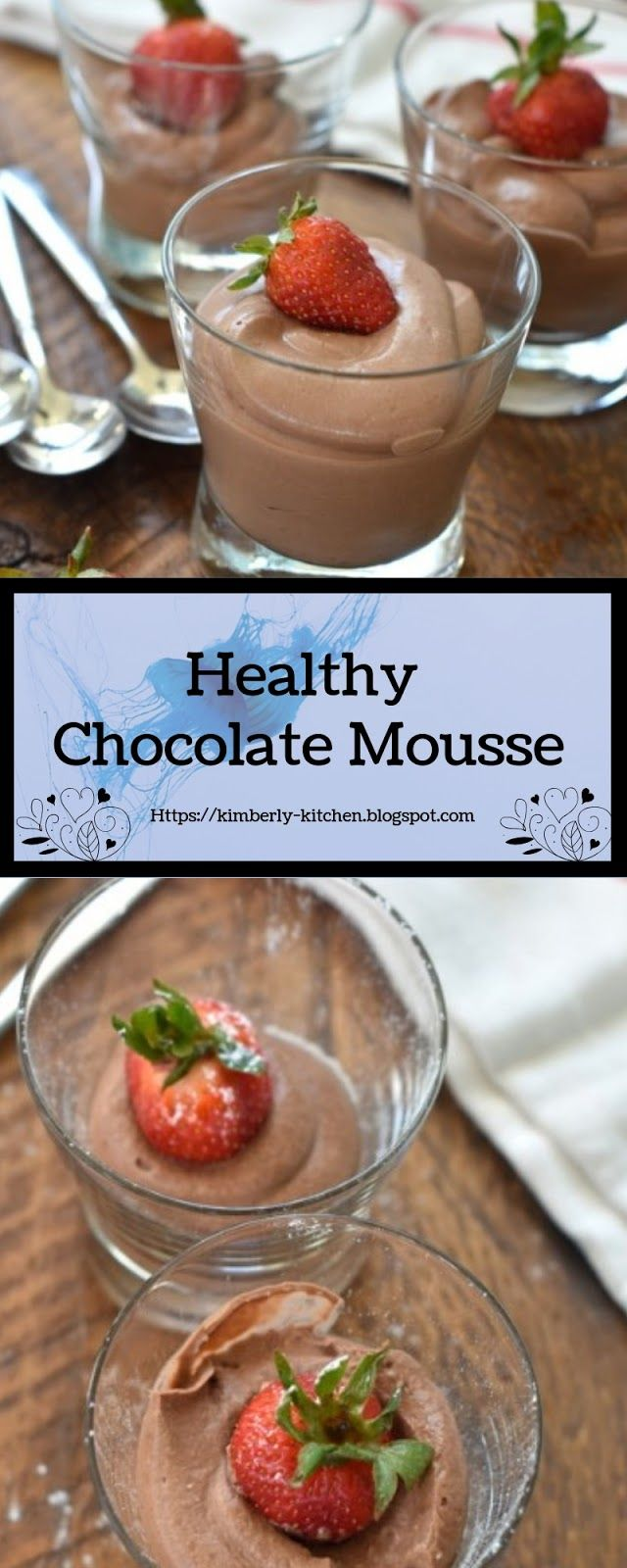 Healthy Chocolate Mousse | Kimberly Kitchen | Healthy ...