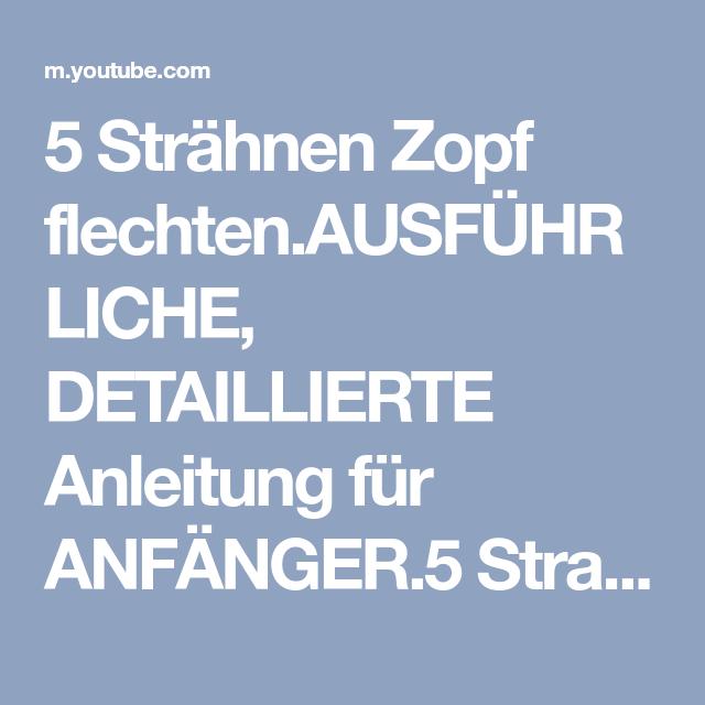 5 Strähnen Zopf Flechtenausführliche Detaillierte Anleitung Für