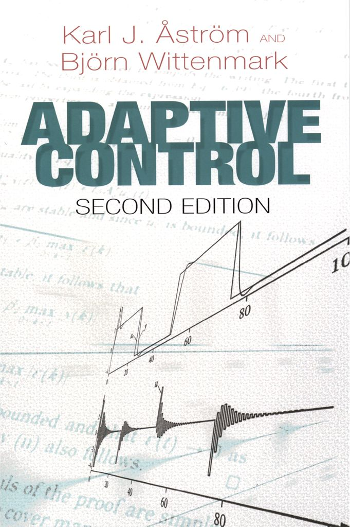 Adaptive Control by Karl J. Åström  Suitable for advanced undergraduates and graduate students, this text introduces theoretical and practical aspects of adaptive control. It offers an excellent perspective on techniques as well as an active knowledge of key approaches. Readers will acquire a well-developed sense of when to use adaptive techniques and when other methods are more appropriate.Starting with a broad overview, the text explores real-time estimation,...