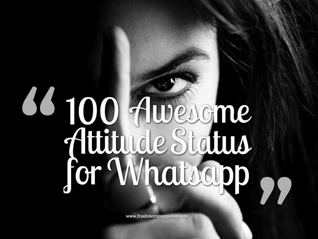 100+ Awesome Attitude Status for Whatsapp - Freshmorningquotes