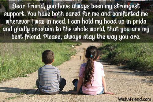 Dear Friend You Have Always Been Best Friends Saying Best Friend Quotes Friends Quotes Best Friends