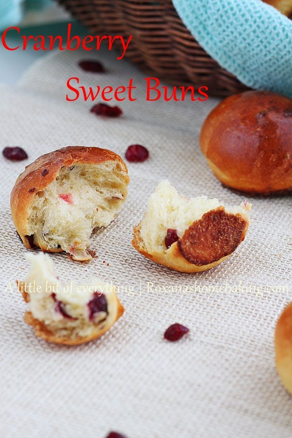Sweet, buttery, soft and fluffy cranberry buns. 100%YUMMY!!!  @RoxanaGreenGirl {A little bit of everything}