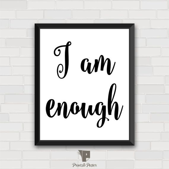 I Am Enough Wall Art Prints Inspirational Quote Home Decor Typography Print  Printable Poster Women Quote