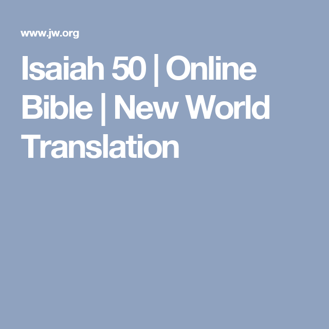 Isaiah 50 | Online Bible | New World Translation