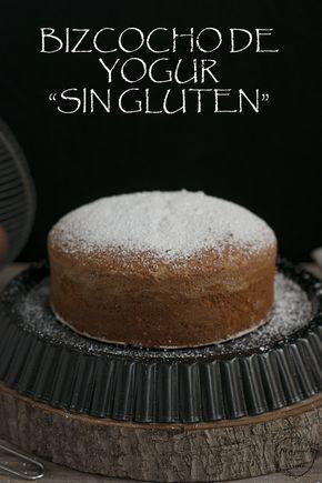 Bizcocho De Yogur Sin Gluten Reposteria Sin Gluten Tortas De