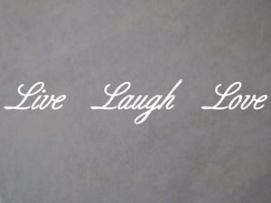 Live Laugh Love Window Decal