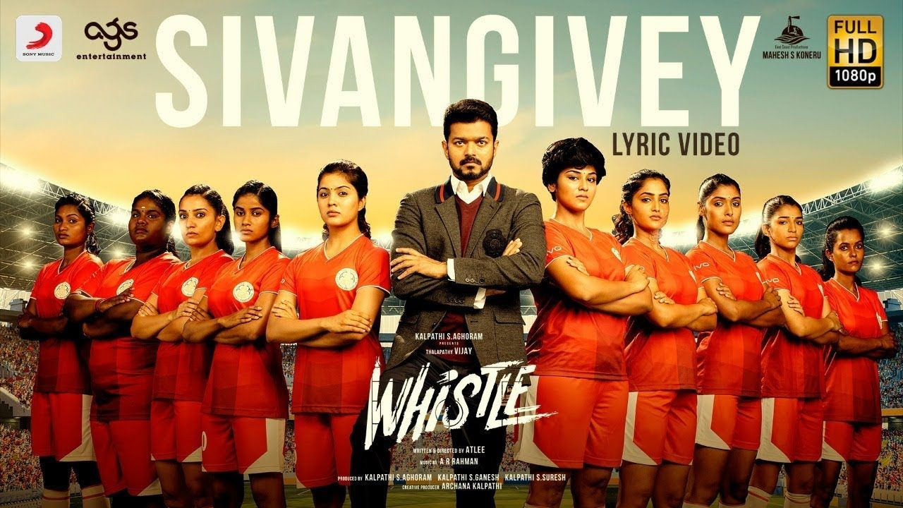 Whistle Sivangivey Lyric Video Telugu Thalapathy Vijay Nayanthara A R Rahman Atlee Ags Youtube Music Videos Music Lyrics