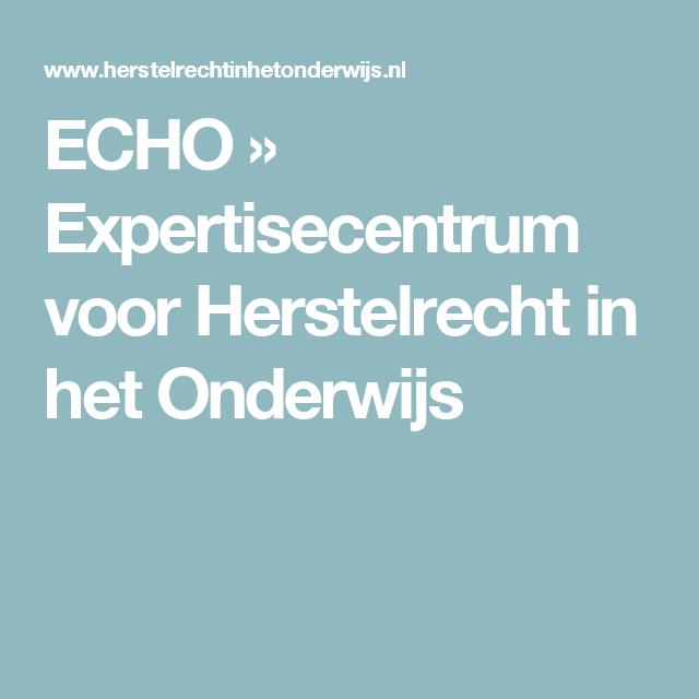 ECHO » Expertisecentrum voor Herstelrecht in het Onderwijs