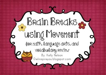 Brain Breaks Using Movement - For Math, Literacy, and