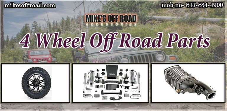 Get Best Brand And Quality 4 Wheel Off Road Parts Only At Mikes