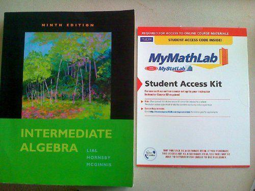 Intermediate Algebra Plus Mymathlab Student Access Kit 9th Edition