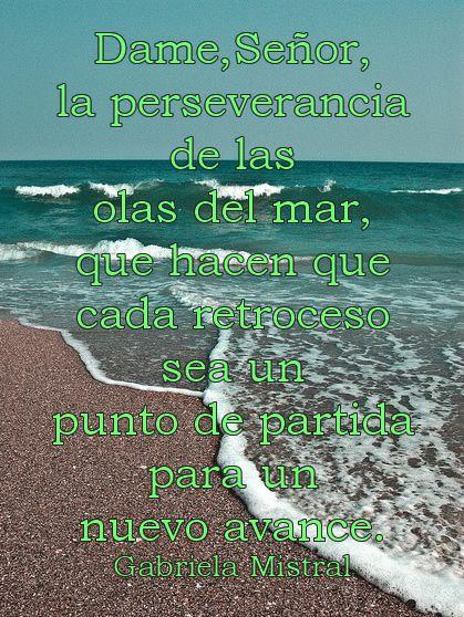 Reflexión Motivación Pensamientos Frases Citas Spanish Quotes Inspiración Perseverancia Olas Del Mar D Spanish Verbs Words Of Wisdom Learning Spanish