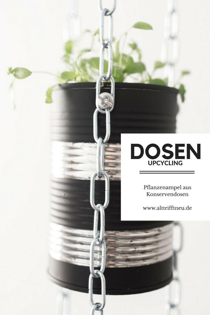 DIY-Upcycling: Aus Konservendosen wird eine Pflanzenampel. Für Kräuter in der Küche oder aber für andere hübsche Pflanzen. #gartenrecycling