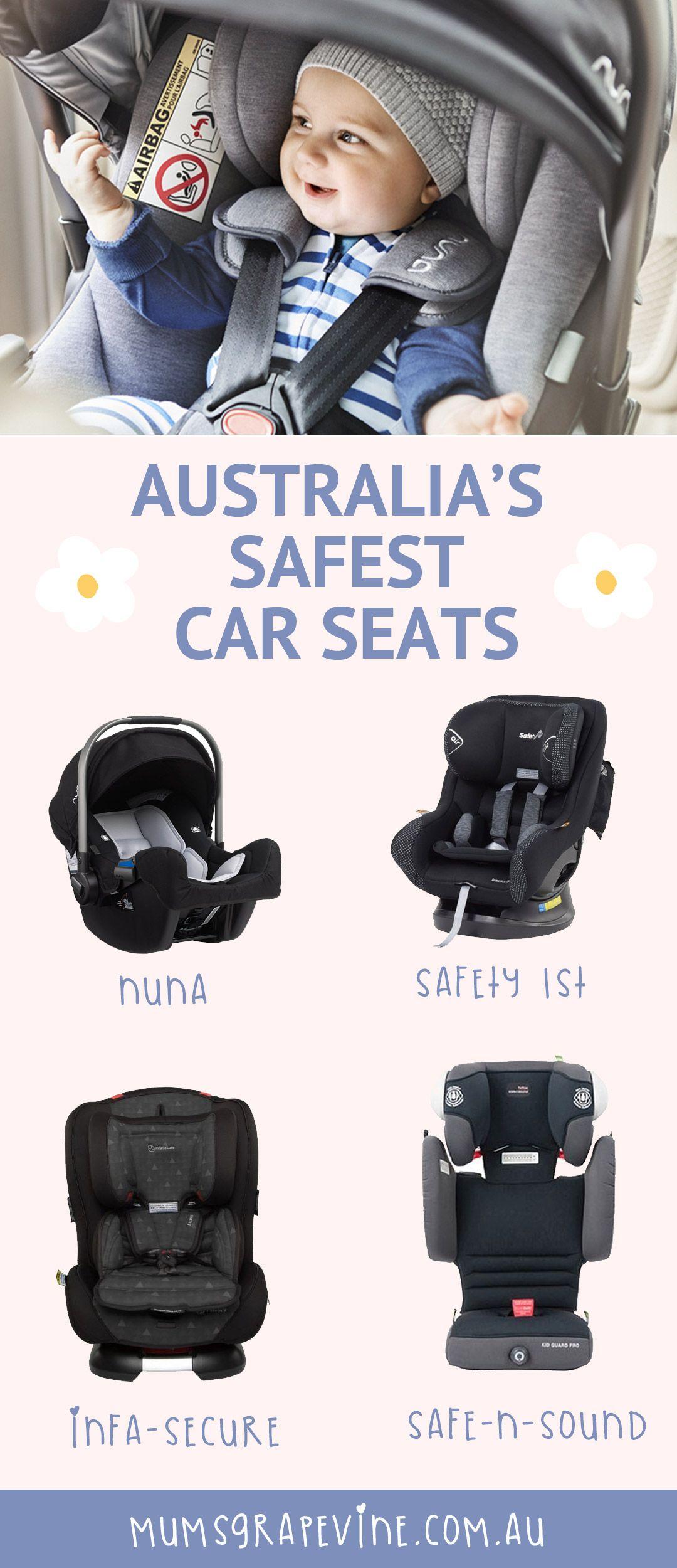 Tests Reveal Australia S Safest Car Seats Safe Car Seats Car