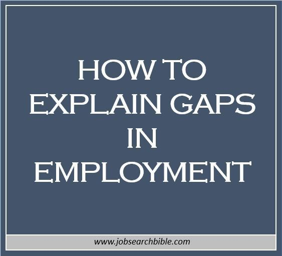 Gaps In Employment How To Explain Gaps In Employment  Unemployment Help & Job Search .