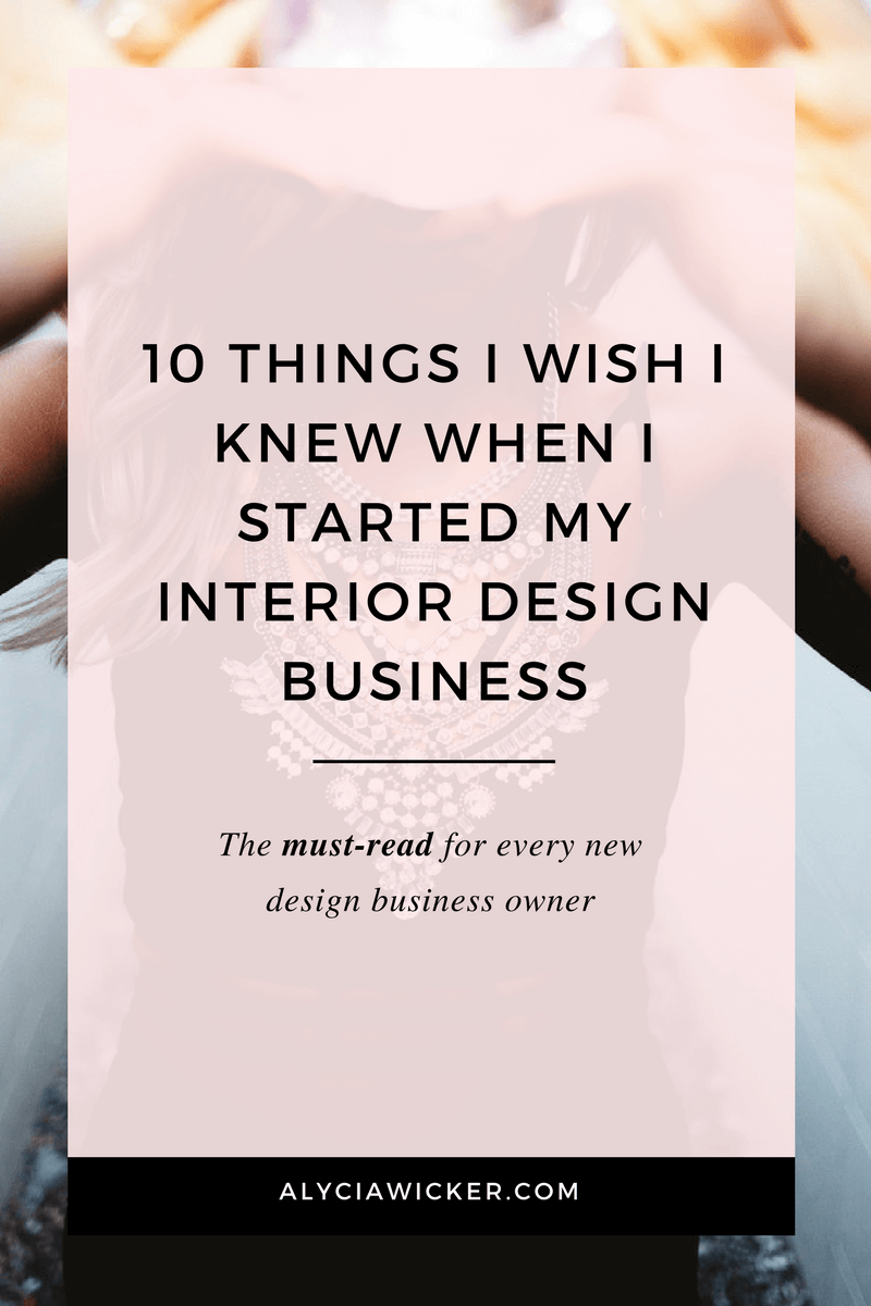 The Epic Guide On How To Start An Interior Design Business — Online Interior Design School by Alycia Wicker