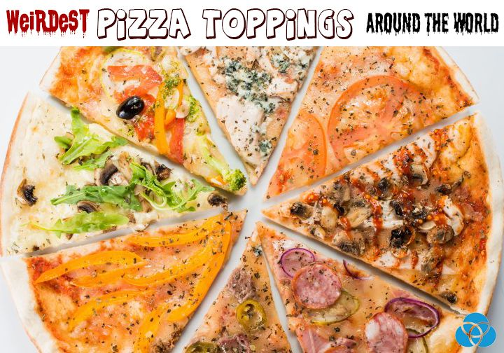 Weirdest Pizza Toppings Around The World Herere the most strangest toppings youve never thought as toppings keep reading