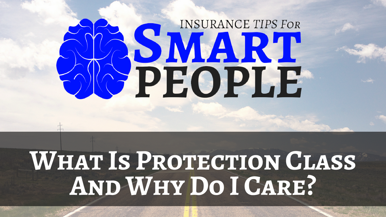 what is a PROTECTION CLASS and why does it matter? www