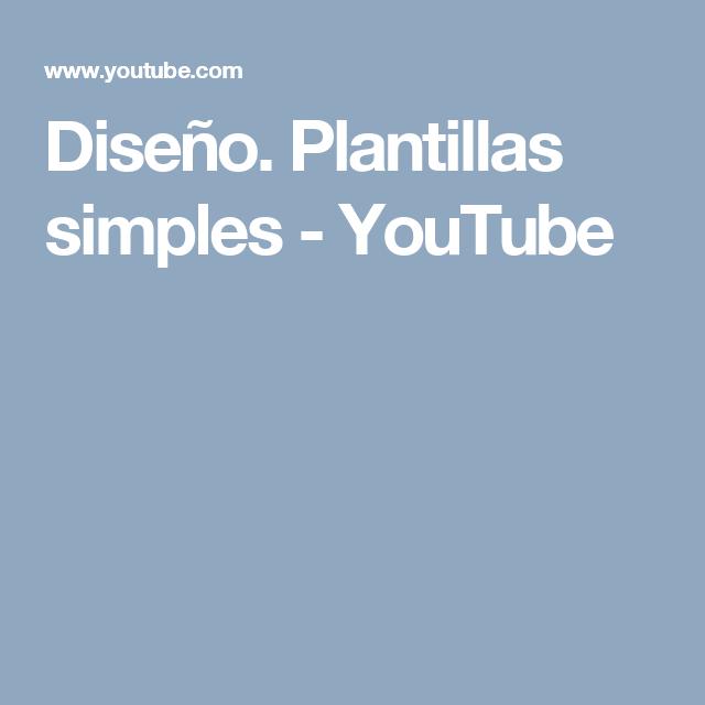 Diseño. Plantillas simples - YouTube   Gamificación   Pinterest