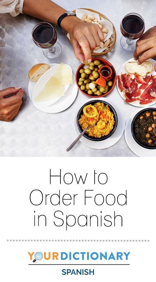 How To Order Food In Spanish Spanish Pinterest Spanish
