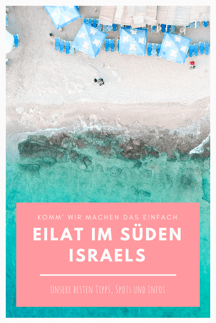 Eilat Tipps Alle Infos Highlights Und Sehenswurdigkeiten Israel Reise Tipps Israel