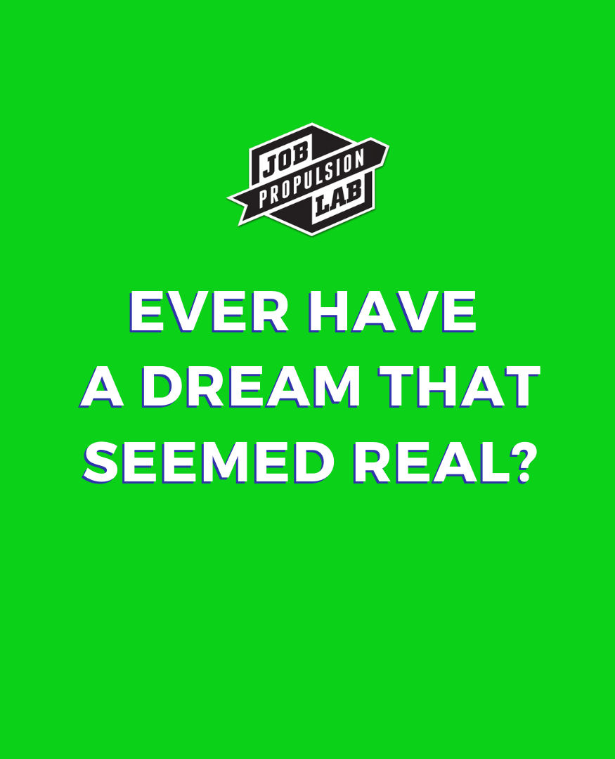 Ever Have A Dream That Seemed Real Creative Careers Dream Career Free Advertising