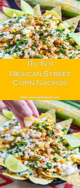 #BestDishandYummy >> Mexican Street Corn Nachos - ~03~ Falah #cooking #mexicanstreetcorn